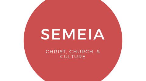 Semeia - Christ, Church, and Culture